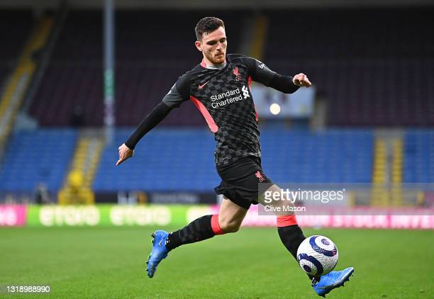 Andrew Robertson of Liverpool in action during the Premier League match between Burnley and Liverpool at Turf Moor on May 19, 2021 in Burnley,...