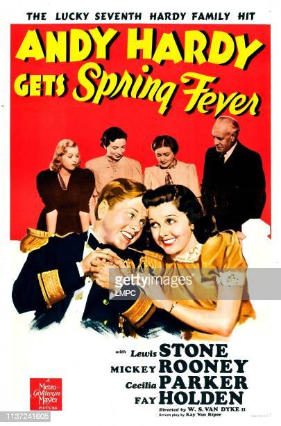 Andy Hardy Gets Spring Fever poster US poster art front from left Mickey Rooney Ann Rutherford back from left Cecilia Parker Sara Haden Fay Holden...