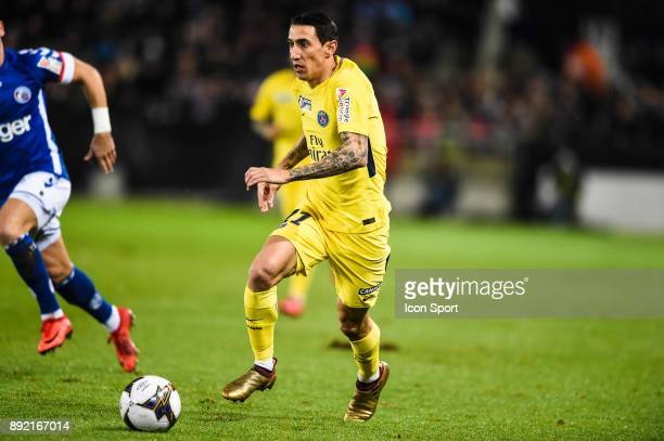 Angel di Maria of PSG during the french League Cup match Round of 16 between Strasbourg and Paris Saint Germain on December 13 2017 in Strasbourg...