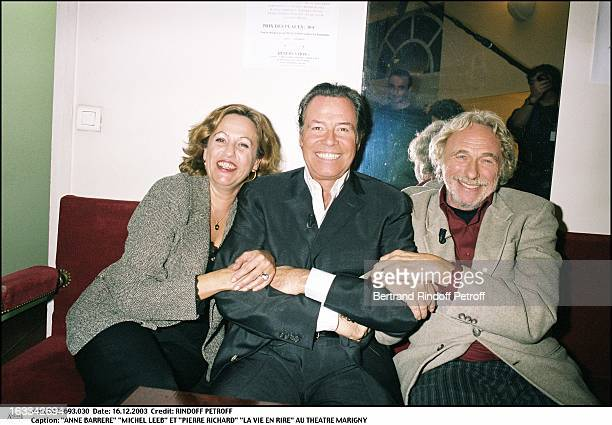 Anne Barrere Michel Leeb and Pierre Richard the play La Vie En Rire at the Marigny theater