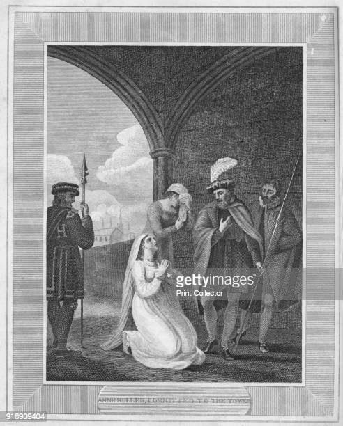 'Anne Bullen Committed to the Tower' 1838 Anne Boleyn Queen of England from 1533 to 1536 as the second wife of King Henry VIII From The History of...