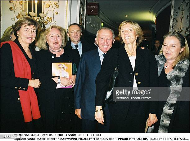 Anne Marie Debre Maryvonne Pinault Francois Henri Pinault Francois Pinault and daughters party for the play Hedda Gabler at the Marigny theater