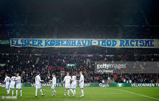 A anti racism tifo prior to the Danish Alka Superliga match between FC Copenhagen and Silkeborg IF at Telia Parken Stadium on October 15 2016 in...