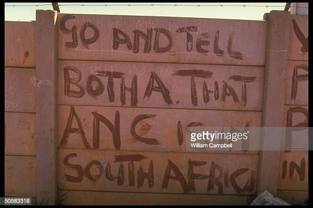 ANC antiapartheid graffiti mentioning Pres Botha adorning wall