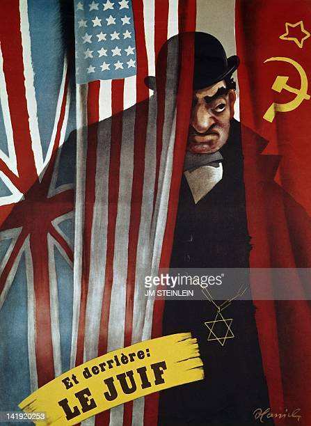 Antisemitic and antiallies vichyist propaganda poster you can read on it 'And Behind The Jew' is a Vichyist propaganda poster created by Honinck...