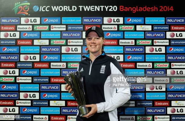Anya Shrubsole of England poses with the player of the match award during the presentation after the ICC Womens World Twenty20 match between England...
