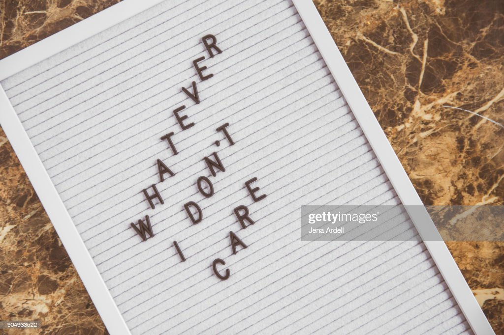 Apathetic Letter Board Phrase Whatever Don't Care : Stock Photo