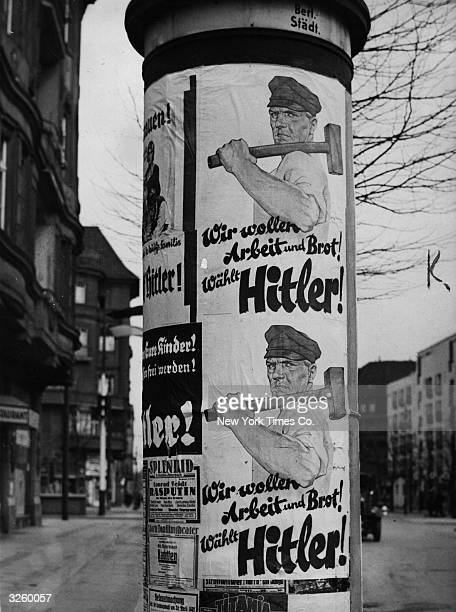 Posters put up all over Berlin urging people to vote for the leader of the German National Socialist Party Adolf Hitler in the Presidential elections...