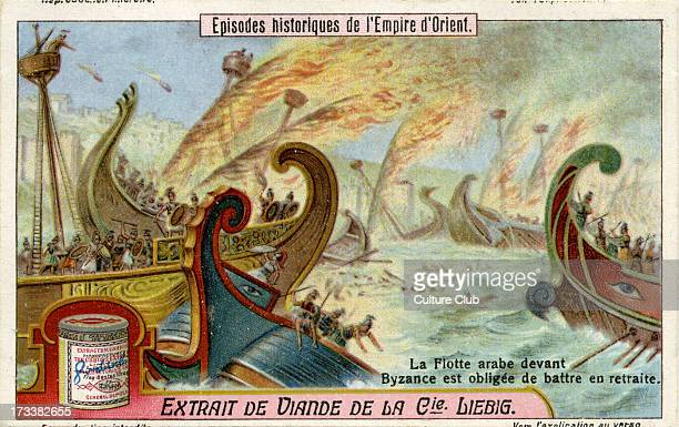 Arab fleets approaching Byzantium are forced to retreat 672 From Liebig series Episodes historiques de l'Empire d'Orient No 3