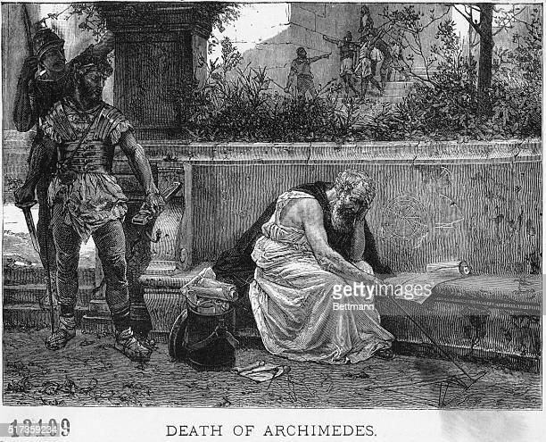 Archimedes Greek scientist figuring out mathematical problem A man in a suit of arms is shown about to murder him Undated engraving