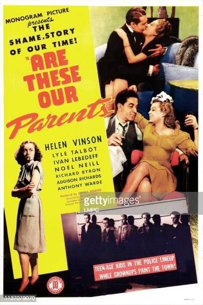 Are These Our Parents, poster, US poster, far left: Noel Neill, top from left: Lyle Talbot, middle from left: Anthony Warde, Helen Vinson, 1944.