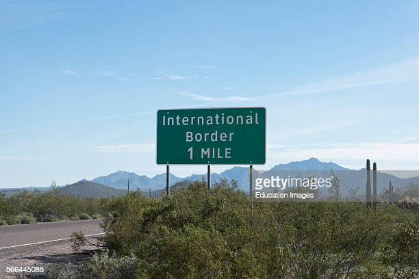 Arizona Organ Pipe Cactus National Monument South Puerto Blanco Drive International Border Informational Sign