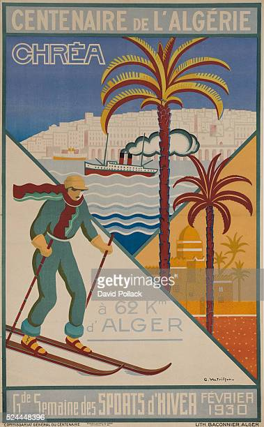 Art deco Algerian travel poster illustrated by G Ventrillion Showing icons of the country from city scene to desert oasis to winter skiing