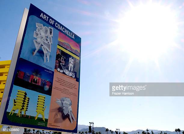 Art of Coachella sign is seen during day 3 of the 2016 Coachella Valley Music And Arts Festival Weekend 1 at the Empire Polo Club on April 17 2016 in...