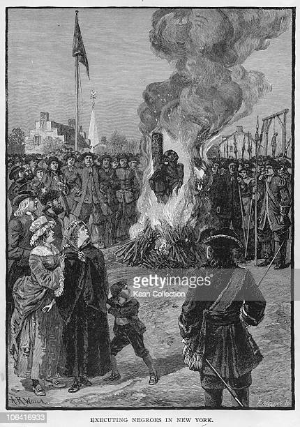 As a result of false accusations and fear of an uprising two black slaves are burnt at the stake in New York City in 1741