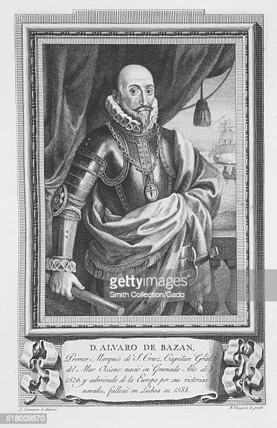 At etching from a portrait of Alvaro de Bazan 1st Marquis of Santa Cruz de Mudela he held the ranks of Captain General of the Sea and General Admiral...