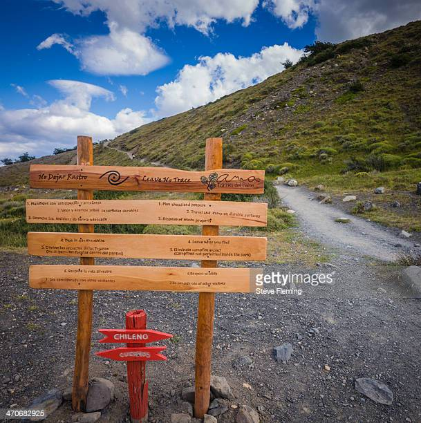 """At the start of the famous hike """"Base of the Towers"""" in Patagonia. This is a very popular trail and as such suffers erosion. This sign gives some..."""