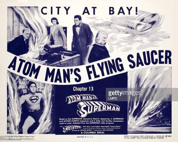 Atom Man Vs. Superman, lobbycard, Kirk Alyn, Pierre Watkin, Noel Neill, Tommy Bond, 1950.