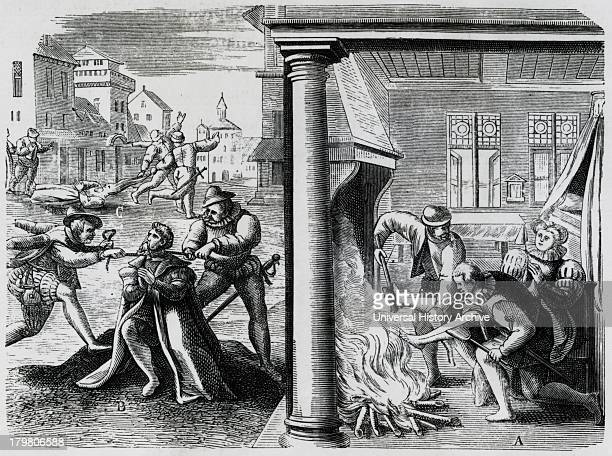 Atrocities in the Netherlands during Spanish Roman Catholic rule under the Duke of Alva A Protestant being 'persuaded' to renounce is faith