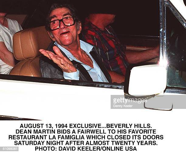 August 13 1994 Beverly Hills Dean Martin Bids A Fairwell To His Favorite Restaurant La Famiglia Where He Dines Every Night The Restaurant Which...