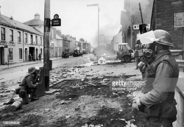 August 17 British Soldiers At The End Of The Fightings Between Catholics And Protestants These Riots In Belfats And Londonderry Marked The Beginning...