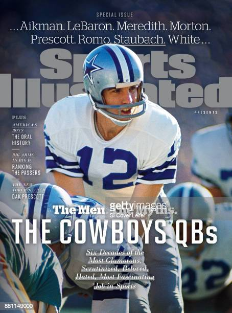 August 20 2017 Sports Illustrated Presents Cover Super Bowl VI Dallas Cowboys QB Roger Staubach before snap during game vs Miami Dolphins at Tulane...