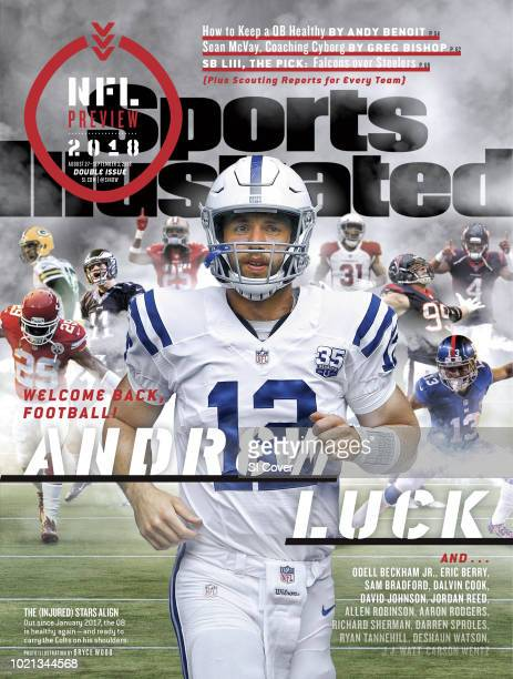 August 27 2018 September 3 2018 Sports Illustrated Cover NFL Season Preview Indianapolis Colts QB Andrew Luck takes the field before preseason game...