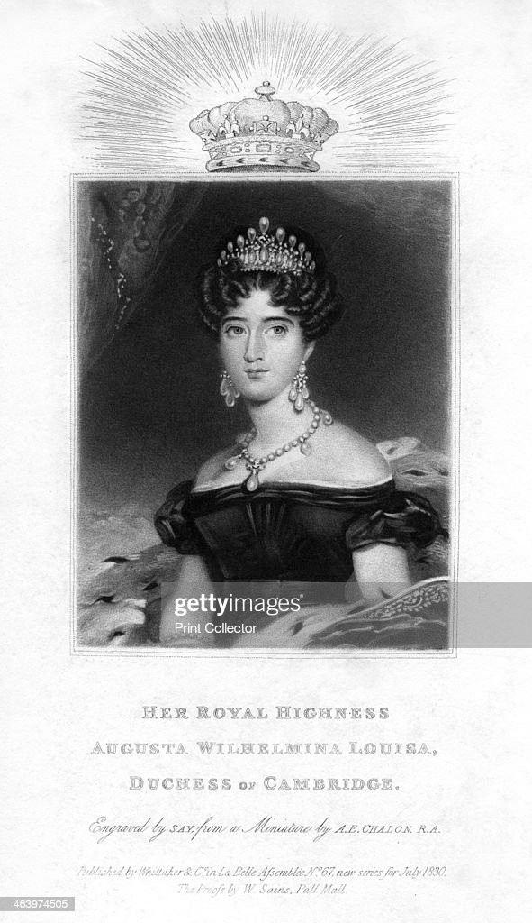Augusta Wilhelmina Louise, Duchess of Cambridge, 1830.Artist: Say : News Photo
