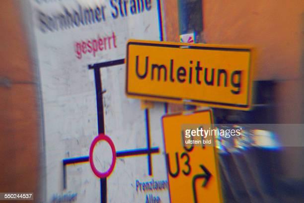 Ausschildung einer Umleitung auf der Schönhauser Allee in Berlin-Prenzlauer Berg