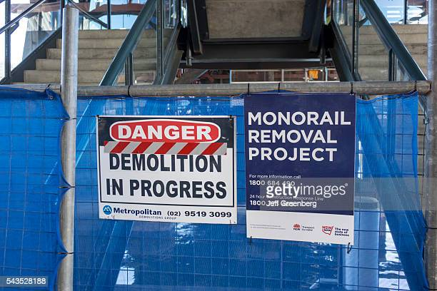 Australia Sydney Central Business District CBD Darling Harbor monorail removal project demolition in progress sign