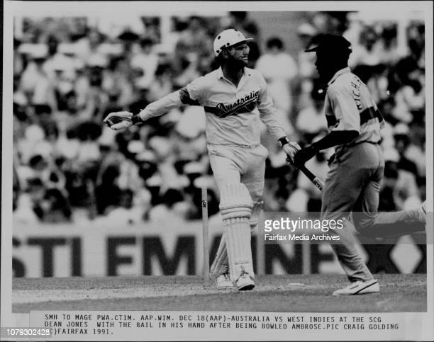 Australia Vs West Indies at the SCG Dean Jones with the ball in his hand after being bowled Ambrose December 18 1991