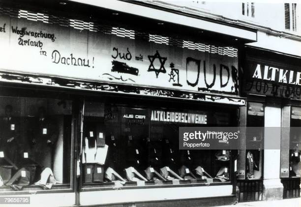1938 AntiJewish slogans on a shop in Vienna the word Dachau clearly shown a reference to the concentration camp