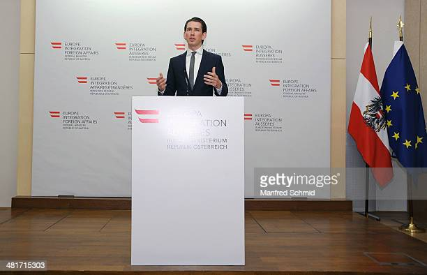 Austria's Foreign Affairs Minister Sebastian Kurz speaks to the media during a press conference at Ministry Of Foreign Affairs on March 31 2014 in...