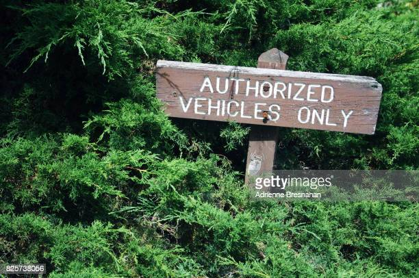 'Authorized Vehicles Only' Sign