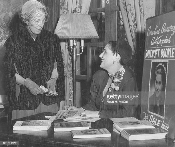 NOV 19 1952 OCT 17 1985 OCT 20 1985 Autograph Party At the recent Randell school book fair Miss Caroline Bancroft western historian and author spoke...