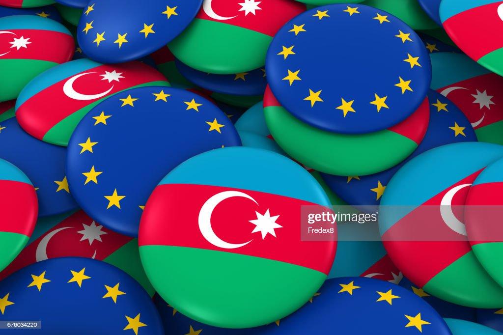 Aserbaidschan Und Europa Abzeichen Hintergrund Haufen Von Aserbaidschanischen Und Europaische Flagge Buttons 3d Illustration Stock Foto Getty Images
