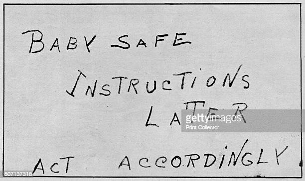 Baby Safe Instructions Later Act Accordingly' A postcard from the kidnapperThe kidnapping of Charles Augustus Lindbergh Jr the eldest son of aviator...