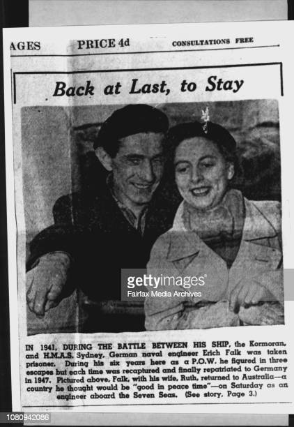 Back at Last to Stay In 1941 during the battle between his ship the Kormoran and HMAS Sydney German naval engineer Erich Falk was taken prisoner...