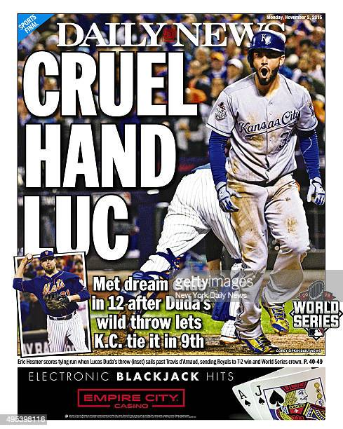 Back page of the New York Daily News for Monday Novembe r2 with the Mets' Lucas Duda and the loss of the World Series CRUEL