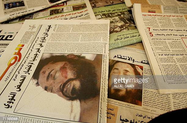 Pictures of dead alQaeda leader in Iraq Abu Musab alZarqawi are seen on the front pages of Iraqi newspapers 10 June 2006 Iraqi newspapers that were...
