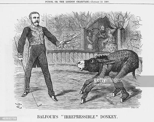 'Balfour's Irrepressible Donkey' 1888 Arthur James Balfour was the Chief Secretary for Ireland at the beginning of 1888 in Lord Salisbury's...