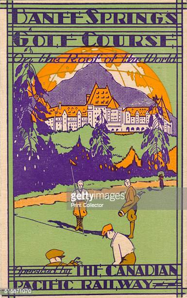 Banff Springs Golf Course scorecard' circa 1925 The Banff Springs Hotel Banff National Park Alberta Canada The hotel opened on the 1st June 1888 as...