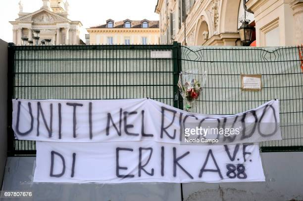 Banner in memory of Erika Pioletti who has died on June 16 from injuries sustained at the Champions League final stampede in Turins Piazza San Carlo...