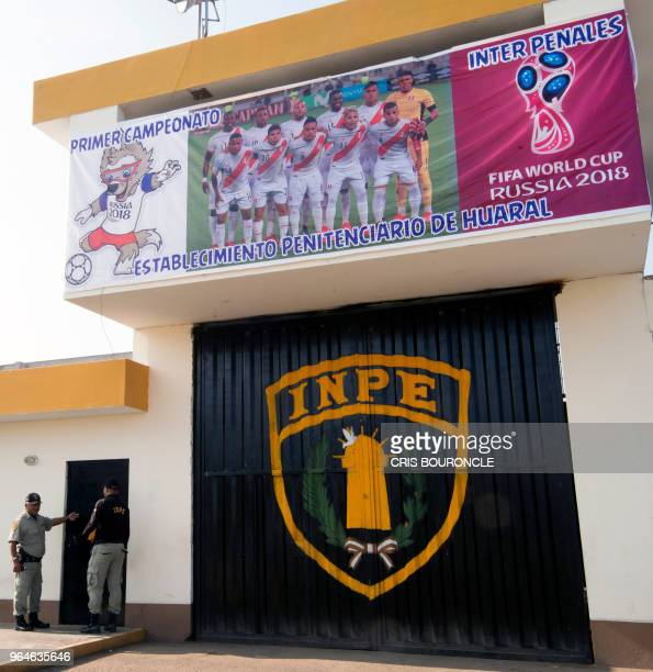 A banner of the First Interprison World Cup Russia 2018 tournament hangs outside the prison in Huaral a rural community 110 kilometers north of Lima...