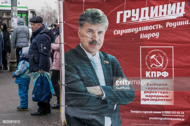 Banner of the official candidate of the Communist party Pavel Grudini in the streets of Moscow Russia on 14 March 2018 during the presidential...