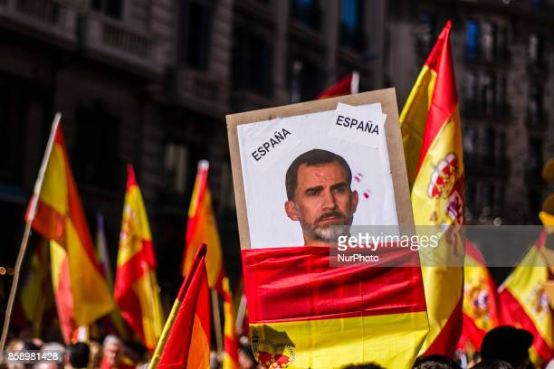 Banners about the Spanish King Felipe VI during the demonstration against Catalan Independence and Catalan Goverment in Barcelona on October 8 of 2017