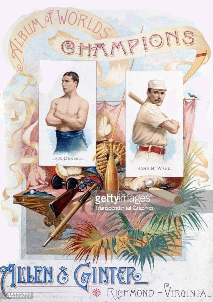 Baseball Hall of Famer John Montgomery Ward and boxer Jack Dempsey appear on the cover of a premium album from the Allen Ginter Company printed in...