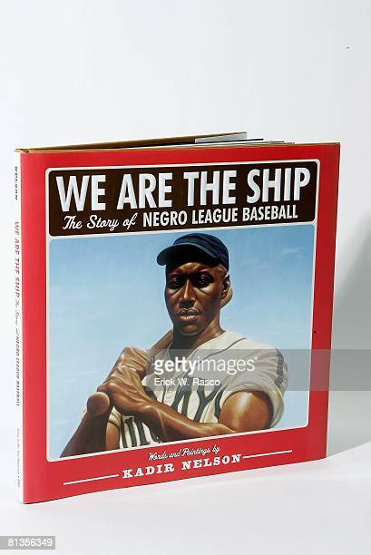 Baseball View of WE ARE THE SHIP THE STORY OF NEGRO LEAGUE BASEBALL book authored and illustrated by Kadir Nelson and published by Hyperion Books at...