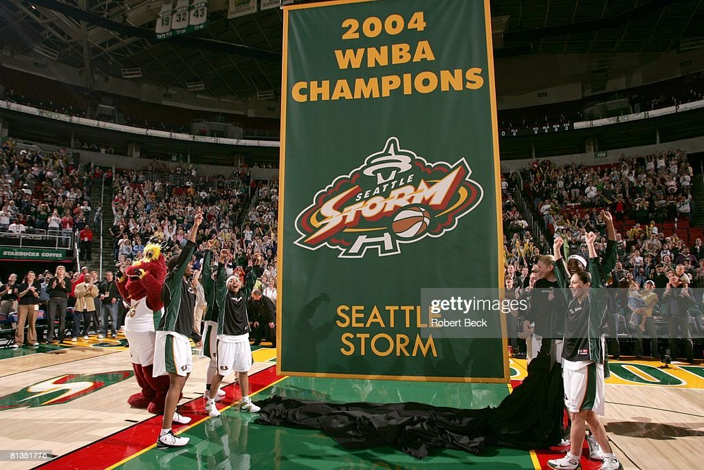 Seattle Storm Victorious With 2004 Wnba Champions Banner Before Game News Photo Getty Images