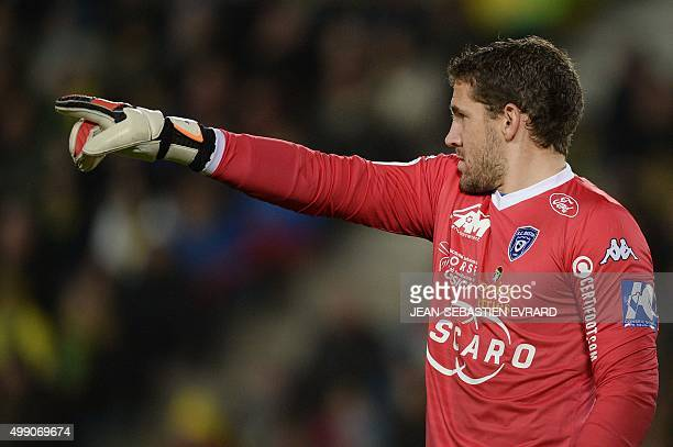 Bastia's French goalkeeper Jean Louis Leca gestures during the French L1 football match between Nantes and Bastia on November 28 2015 at the...